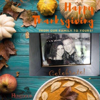 Happy Thanksgiving from your Humidour family.