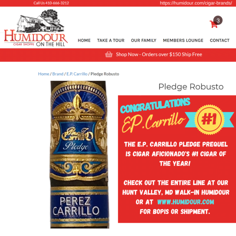 E.P. Carrillo The Pledge Prequel Number 1 Cigar Aficionado Cigar of 2020 available at the Humidour Cigar Shoppe in Hunt Valley, MD