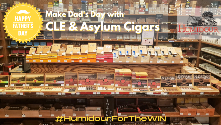 Father's Day CLE and Asylum Cigar Deals